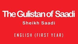 The Gulistan of Saadi by Sheikh Saadi Urdu translation for Pakistani students. ApniUniversity.com provides free Urdu lectures for...