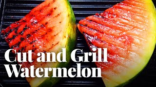 Best Way to Cut a Watermelon (and Grill It on the Stove!) by Chowhound