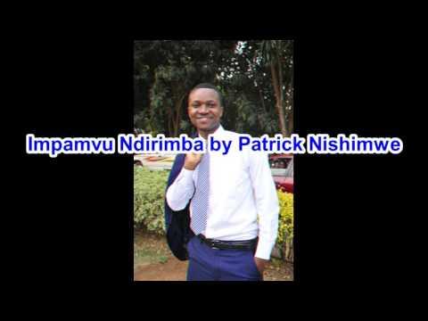 Video Impamvu Ndirimba by Patrick Nishimwe download in MP3, 3GP, MP4, WEBM, AVI, FLV January 2017
