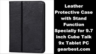 Review Leather Protective Case with Stand Function Specially for 9.7 inch Cube Talk 9x Tablet PC buyed from gearbest.com