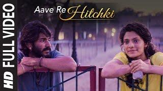 AAVE RE HITCHKI  Full Video Song |  MIRZYA | Shankar Ehsaan Loy | Rakeysh Omprakash Mehra | Gulzar