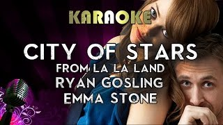 City of Stars (La La Land) - Ryan Gosling & Emma Stone | HIGHER Key Karaoke Instrumental Lyrics Video