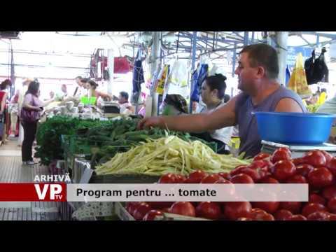 Program pentru … tomate
