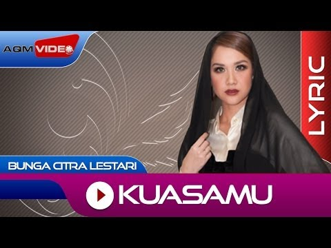 Bunga Citra Lestari - KuasaMu | Official Lyric Video Mp3
