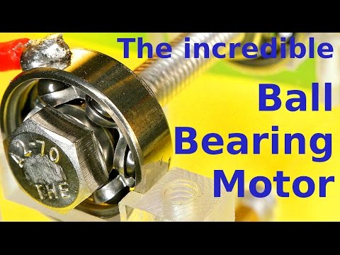 The Ball Bearing is the Motor