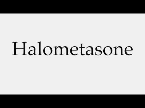 How to Pronounce Halometasone