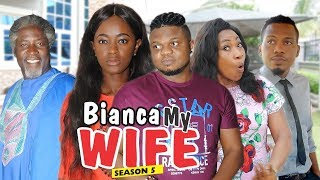 Video BIANCA MY WIFE 5 - 2018 LATEST NIGERIAN NOLLYWOOD MOVIES || TRENDING NOLLYWOOD MOVIES MP3, 3GP, MP4, WEBM, AVI, FLV April 2019