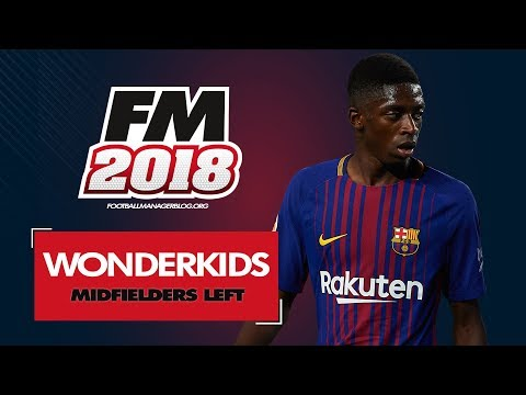 Football Manager 2018 Wonderkids | Top 20 Best Midfield Left