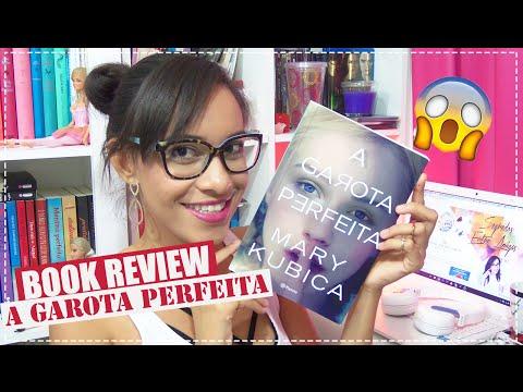 A Garota Perfeita ? BOOK REVIEW | Segredos Entre Amigas