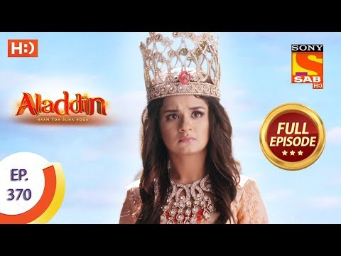 Aladdin - Ep 370 - Full Episode - 15th January 2020
