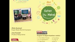 Tips Parenting Happy Parenting with Novita Tandry Episode 12 : Sehat itu Mahal