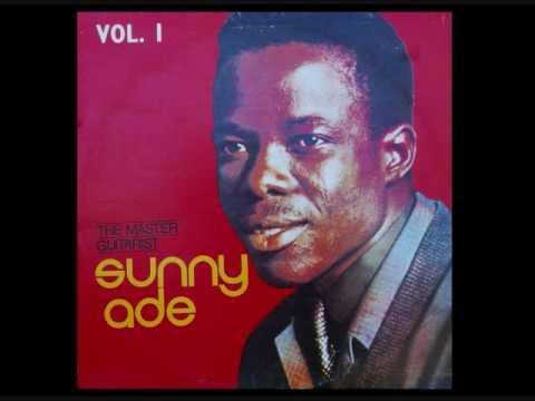 Sunny Ade ~ Sunny Ti De – Kolawole Bickersteth – Egbe Aburi