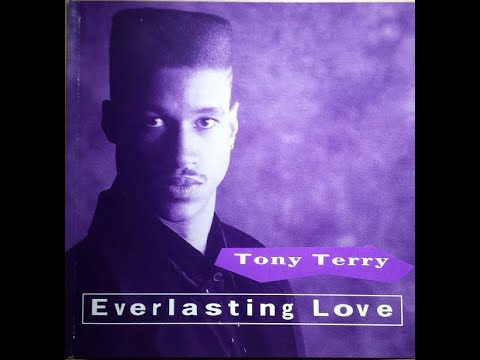 1991 - Tony Terry - Everlasting Love Remix (Background Vocals By Jodeci And Ex-Girlfriend)