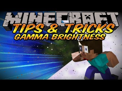 Minecraft Tips And Tricks – How to increase brightness in Minecraft using Gamma!