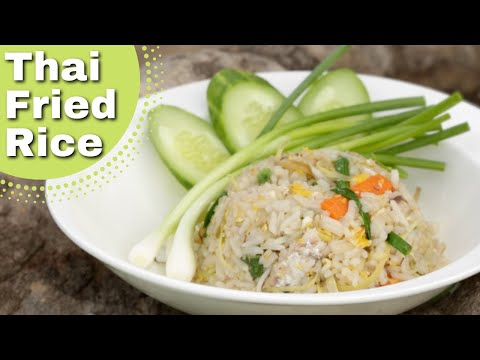 Thai Food –  Authentic Thai Style Fried Rice recipe.