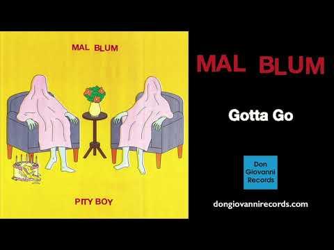 Mal Blum - Gotta Go (Official Audio)
