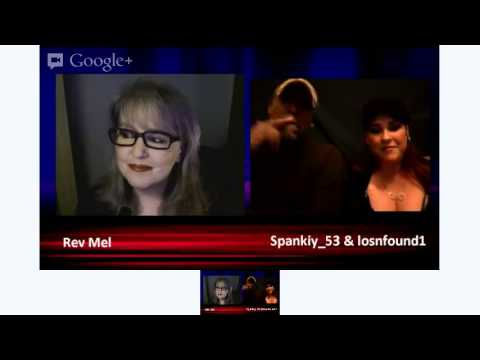The Rev Mel Show with guests Spanky_53 & losnfound1 All about Spanking