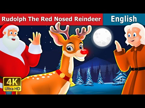 Rudolph   The Red Nosed Reindeer Story   Stories for Teenagers   English Fairy Tales