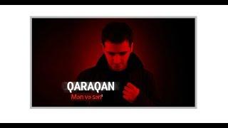 Qaraqan-Mən və sən(lyrics)