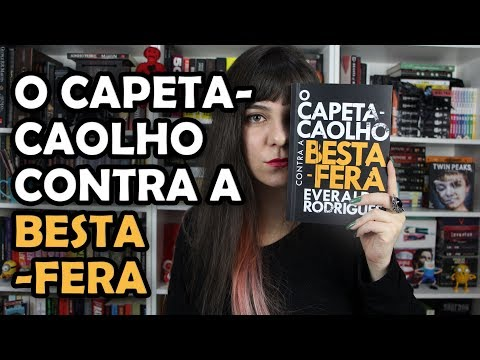 O Capeta-Caolho Contra a Besta-Fera - Everaldo Rodrigues [RESENHA]