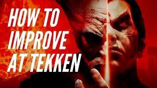 Video How to Get Better: Tekken 7 Concepts MP3, 3GP, MP4, WEBM, AVI, FLV September 2019