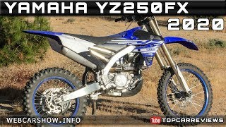 8. 2020 YAMAHA YZ250FX Review Rendered Price Specs Release Date