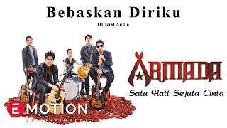 Video Armada - Bebaskan Diriku (Official Audio) MP3, 3GP, MP4, WEBM, AVI, FLV Mei 2018