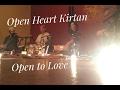Kavita Kat Macmillan: Open Heart Kirtan ~ Open to Love