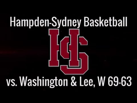 Hampden-Sydney Basketball vs. Washington and Lee Highlights