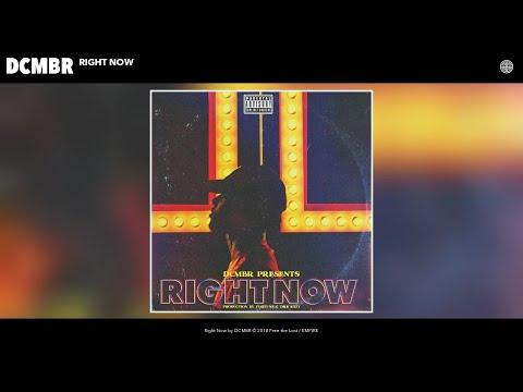 DCMBR - Right Now (Audio)