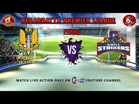 || Hesaraghatta Premier League || DAY-3 || Final || Simple Strikers  Vs  EK Soldiers ||