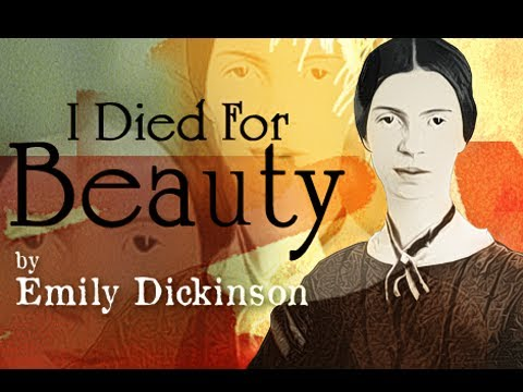 I Died For Beauty by Emily Dickinson - Poetry Reading