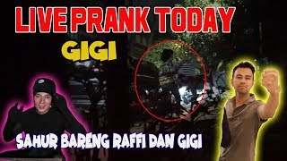 Download Video LIVE PRANK TODAY!!! JADI HANTU HITAM RAFFI SAMA GIGI DIKAGETIN... MP3 3GP MP4