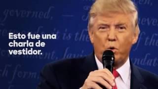 """Si Trump insiste que lo que él dijo sobre las mujeres es """"charla de vestidor"""", es evidente que no es"""