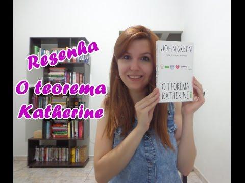 [Resenha] O Teorema Katherine, John Green (Livro #13)