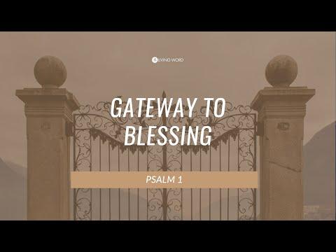 "Gateway to God's BLESSING (Psalm 1) - Carmelo ""Mel"" B. Caparros II"