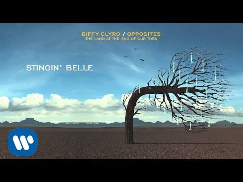 Biffy Clyro  -  Stingin' Belle - Opposites