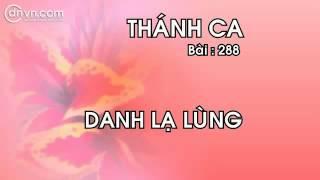 Thánh Ca 288   Danh Lạ Lùng   Nhạc Thánh Tin Lành