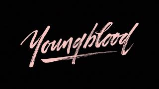 Video 5 Seconds of Summer - Youngblood{hour version} MP3, 3GP, MP4, WEBM, AVI, FLV Agustus 2018