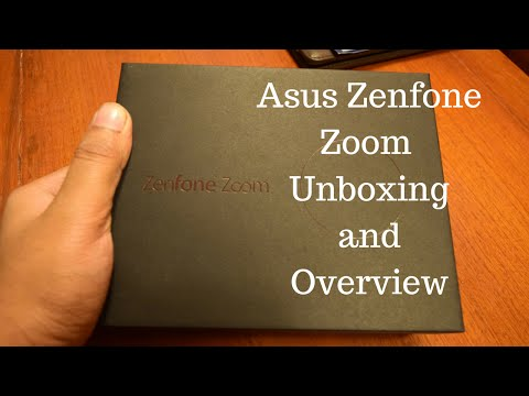 Asus Zenfone Zoom Unboxing and Overview