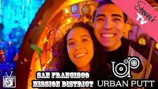 Mission District/Urban Putt - Jan. 13, 2018