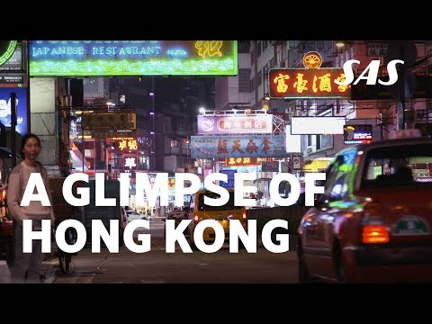 A Glimpse at Hong Kong – where anything is possible