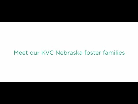 Hear From Some KVC Nebraska Foster Parents