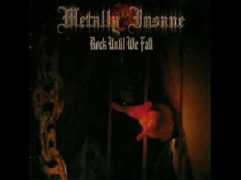 Metally Insane-Rock Until We Fall