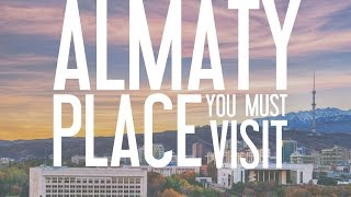 Download Lagu Almaty - place you must visit Mp3
