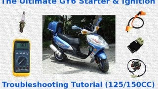 8. The Ultimate GY6 Starter & Ignition Troubleshooting Tutorial