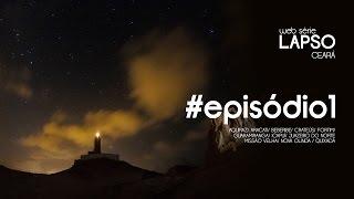 #episódio01 [web série LAPSO Ceará] IMPRESSÕES de Viagens
