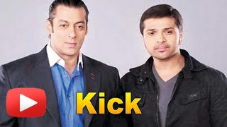 Salman Khan Kick Film Music By Himesh Reshammiya