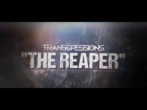 TRANSGRESSIONS - The Reaper [Lyric Video]