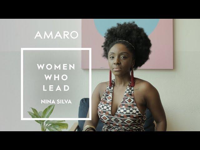 Women Who Lead | Ep. 5 - Nina Silva - Amaro
